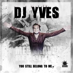 DJ Yves - You Still Belong To Me (Yorick's Freestyle Refix)